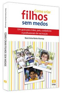 Livro - Como criar filhos sem medos